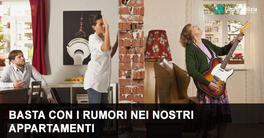 Basta con i rumori nei nostri appartamenti